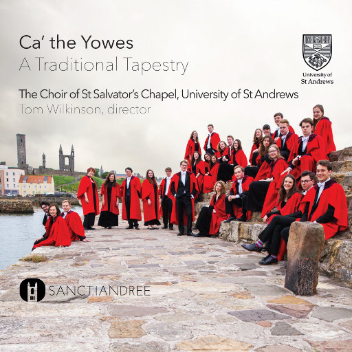 把羊赶到山上去 (Ca'the yowes),St Salvator's Chapel Choir