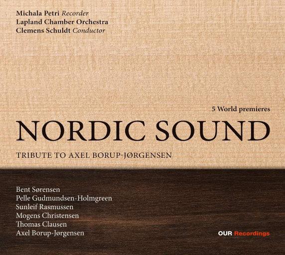 北欧之声: 向阿克塞尔·波罗普-约根森致敬 (Nordic Sound: Tribute to Axel Borup-Jørgensen) [352.8kHz DXD],Michala Petri,Lapland Chamber Orchestra