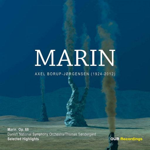阿克塞尔·波罗普-约根森作品精选 (Marin - Selected highlights by Axel Borup-Jørgensen) [352.8kHz DXD],Various Artists
