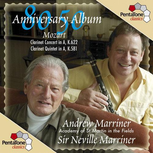 莫扎特: A大调单簧管协奏曲/单簧管五重奏,Andrew Marriner