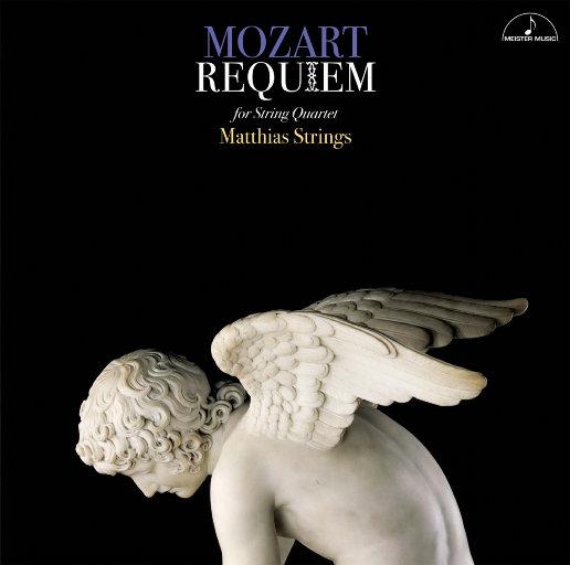 莫扎特 : 安魂曲弦乐四重奏 (Mozart : Requiem for String Quartet) [11.2MHz DSD],Matthias Strings, Machia Saito, Takao Furihata, Gentaro Sakaguchi, Hiroshi Miyasaka