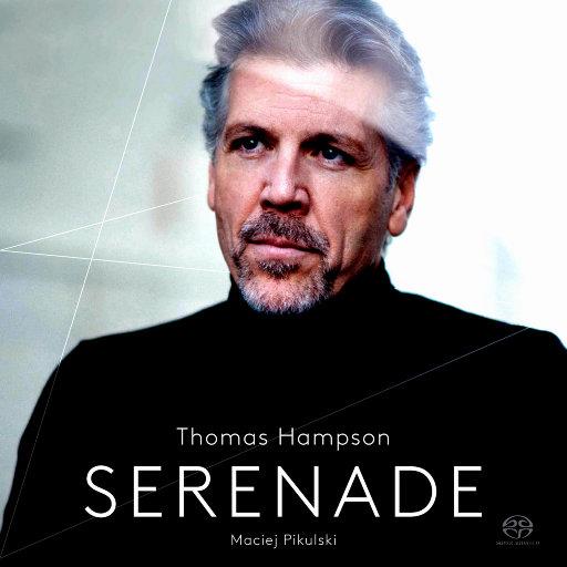 小夜曲 (Serenade) - 托马斯·汉普森的男中音独唱会,Thomas Hampson