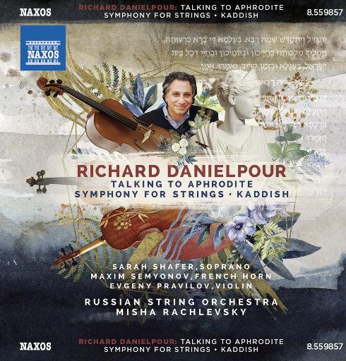 丹尼波尔: 弦乐交响曲,Sarah Shafer,Evgeny Pravilov,Maxim Semyonov,Russian String Orchestra,Misha Rachlevsky