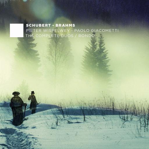 舒伯特 & 勃拉姆斯: 二重奏全集 - 回旋曲 (RONDO),Pieter Wispelwey, Paolo Giacometti