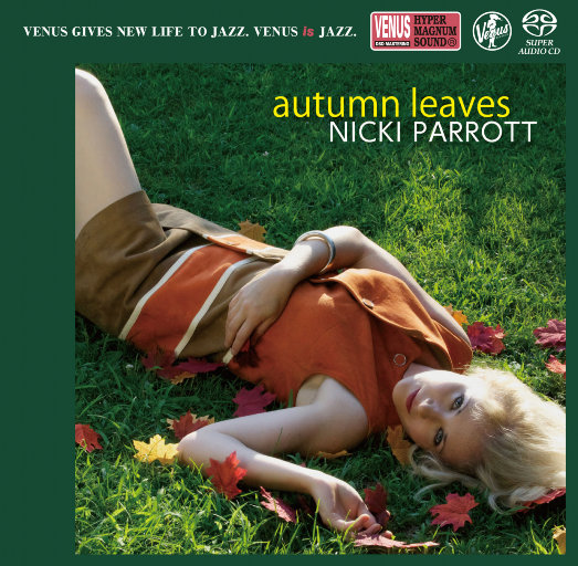 Autumn Leaves (2.8MHz DSD),Nicki Parrott