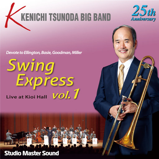 Swing Express Vol.1 Live at Kioi Hall,KENICHI TSUNODA BIGBAND