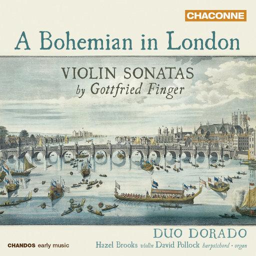 一个波西米亚人在伦敦 (A Bohemian in London) - 戈特弗里德·芬格小提琴奏鸣曲,Duo Dorado