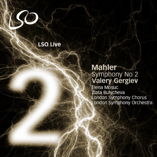马勒: 第二交响曲 (捷杰耶夫 & 伦敦交响乐团),London Symphony Orchestra, Valery Gergiev