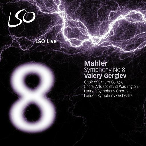 马勒: 第八交响曲 (捷杰耶夫 & 伦敦交响乐团),London Symphony Orchestra, Valery Gergiev