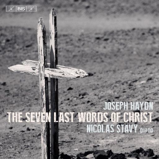 海顿: 基督的临终七言 (The 7 Last Words of Christ, Hob.XX/1C),Nicolas Stavy