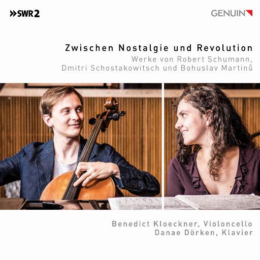 Between Nostalgia and Revolution (在怀旧和革新之间),Benedict Kloeckner,Danae Dörken