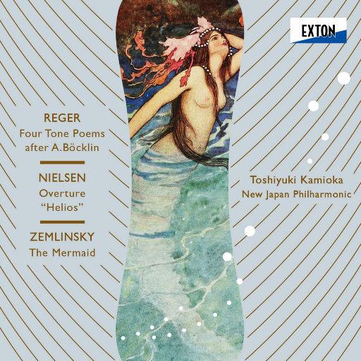 雷格: 四首勃克林音诗 &  尼尔森: ''太阳神''序曲 & 策姆林斯基: 美人鱼 (2.8MHz DSD),上岡敏之, New Japan Philharmonic