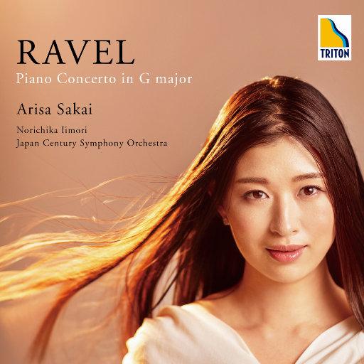 拉威尔: G大调钢琴协奏曲 (2.8MHz DSD),酒井有彩, 饭森范亲(Norichika Iimori), 日本世纪交响乐团