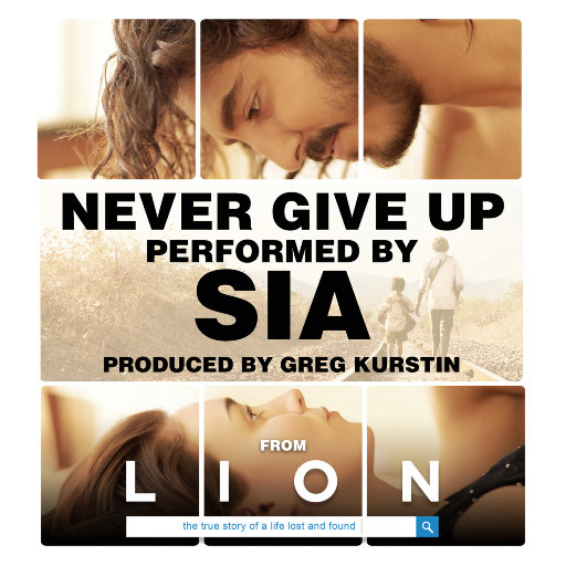 """Never Give Up (From """"Lion"""" Soundtrack),Sia"""