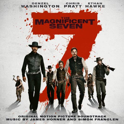 《豪勇七蛟龙(The Magnificent Seven)》电影原声带,James Horner,Simon Franglen