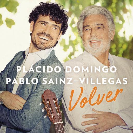 归来 (Volver),Pablo Sáinz Villegas,Plácido Domingo