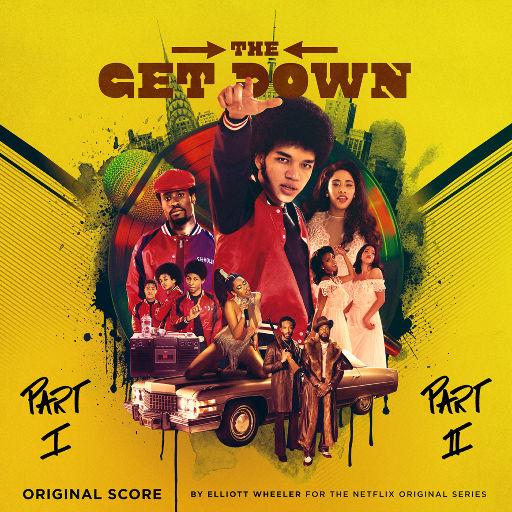 美剧《少年嘻哈梦 (The Get Down)》原声音乐,Elliott Wheeler