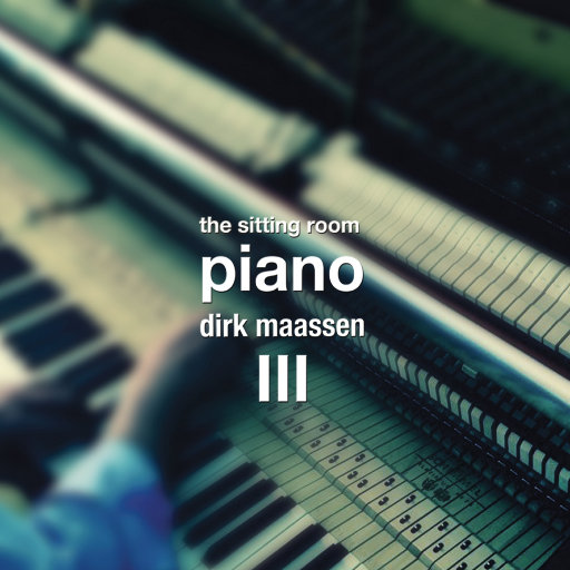 The Sitting Room Piano (Chapter III),Dirk Maassen