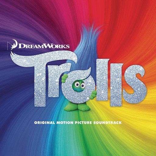 《魔发精灵 (TROLLS)》电影原声带,Various Artists