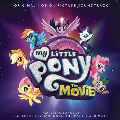 《小马宝莉大电影 (My Little Pony: The Movie)》原声带,Various Artists