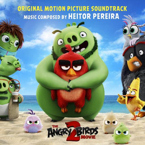 《愤怒的小鸟2大电影 (The Angry Birds Movie 2)》原声音乐,Heitor Pereira