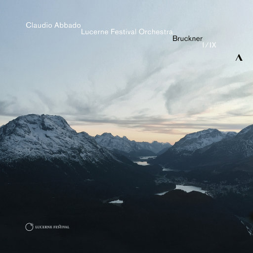 布鲁克纳: 第一 & 第九交响曲,Claudio Abbado,Lucerne Festival Orchestra