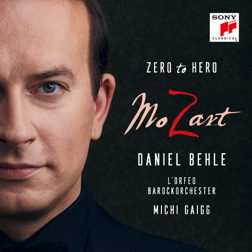 莫扎特 - 从无到有的英雄 (MoZart - Zero to Hero),Daniel Behle
