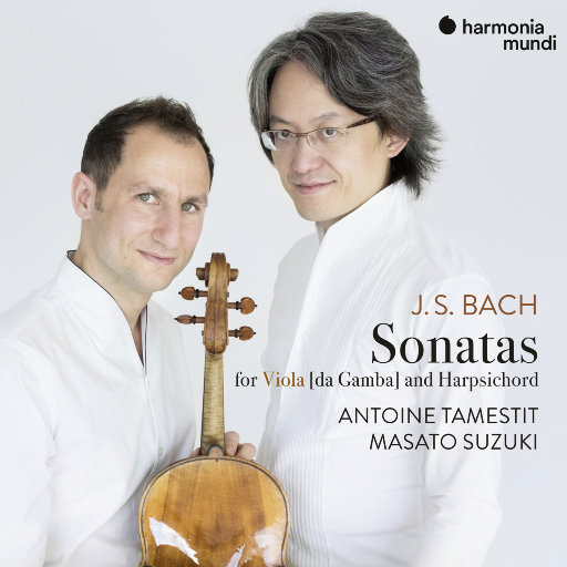 巴赫: 低音维奥尔琴和大键琴奏鸣曲三首 (3 Sonatas for viola da gamba and harpsichord, BWV 1027-1029),Antoine Tamestit, 铃木优人(Masato Suzuki)