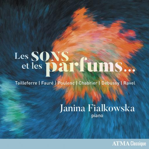 声音与香味... (Les sons et les parfums…),Janina Fialkowska