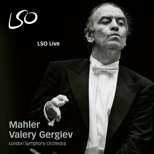 瓦莱里·捷杰耶夫马勒作品精选 (Valery Gergiev's Mahler highlights),London Symphony Orchestra,Valery Gergiev