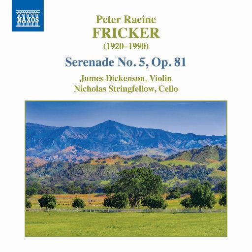 弗里克: 第五号小夜曲, Op. 81,James Dickenson,Nick Stringfellow