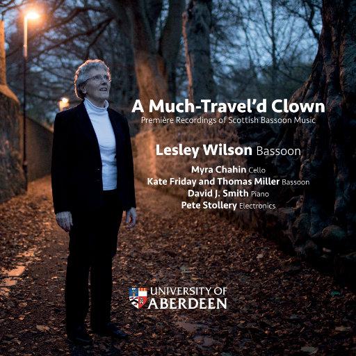 A Much-Travel'd Clown - 苏格兰巴松管首演录音,Lesley Wilson