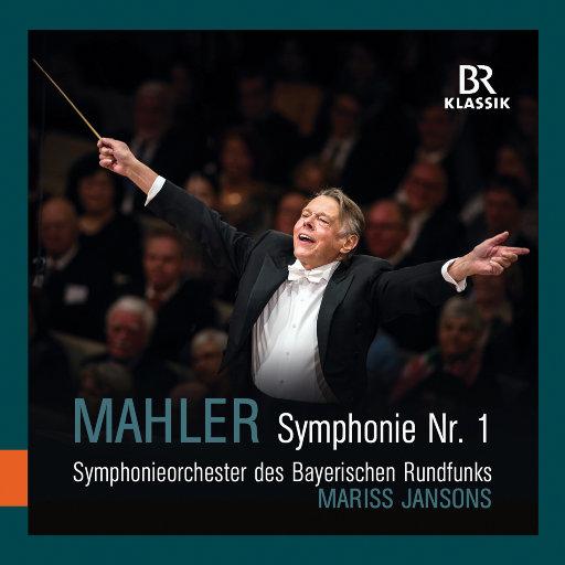 """马勒: D大调第一交响曲 """"巨人"""" (Live) [杨颂斯 & 巴伐利亚广播交响乐团],Bavarian Radio Symphony Orchestra,Mariss Jansons"""
