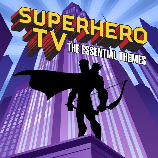 Superhero TV - The Essential Themes,Simon Rhodes,Toby Pitman