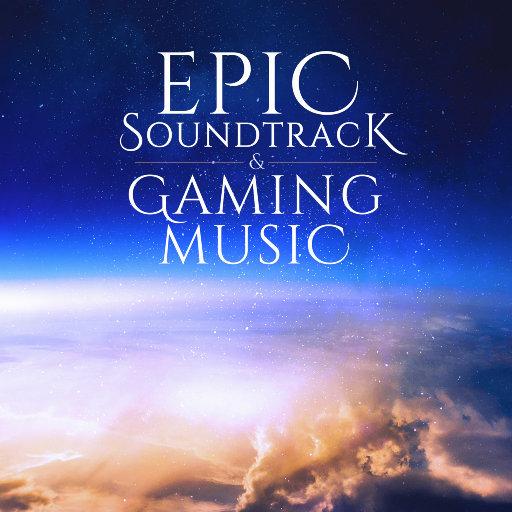 史诗配乐和游戏音乐 (Epic Soundtrack And Gaming Music),Various Artists