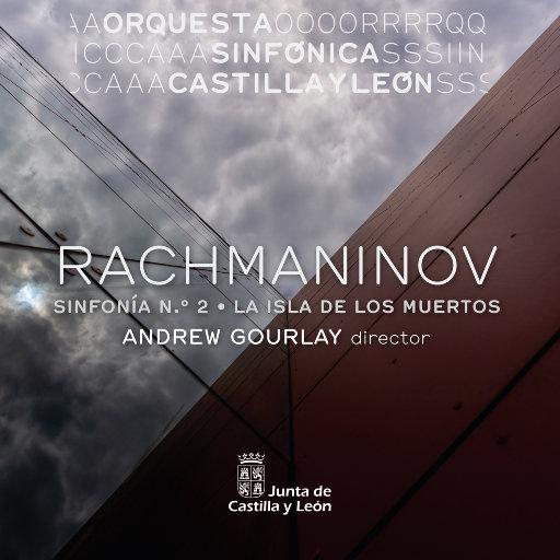 拉赫玛尼诺夫: 第二交响曲 & 死之岛(La isla de los muertos),Orquesta Sinfonica de Castilla y Leon, Andrew Gourlay