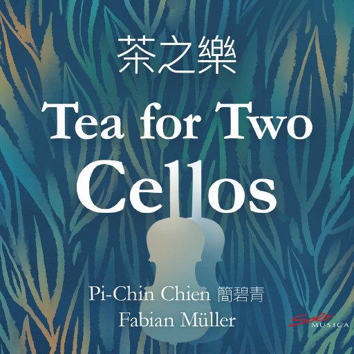 茶之乐 (Tea for Two Cellos),Pi-Chin Chien,Fabian Müller