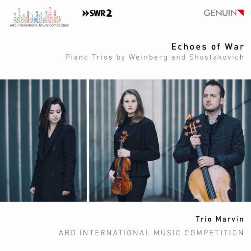 战争的回响 (Echoes of War) - 温伯格与肖斯塔科维奇钢琴三重奏作品,Trio Marvin