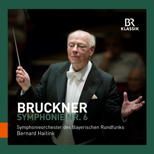 布鲁克纳: 第六交响曲 (海廷克 & 巴伐利亚广播交响乐团),Bavarian Radio Symphony Orchestra