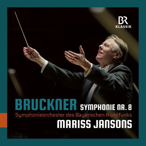 布鲁克纳: 第八交响曲 (杨松斯 & 巴伐利亚广播交响乐团),Symphonieorchester des Bayerischen Rundfunks,Mariss Jansons
