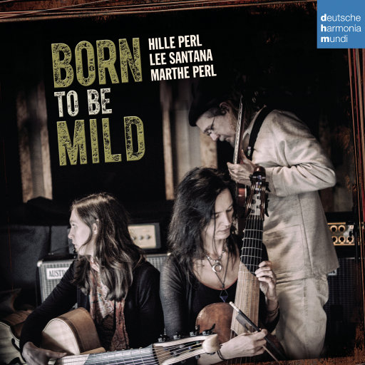 柔美天生 (Born to Be Mild),Hille Perl