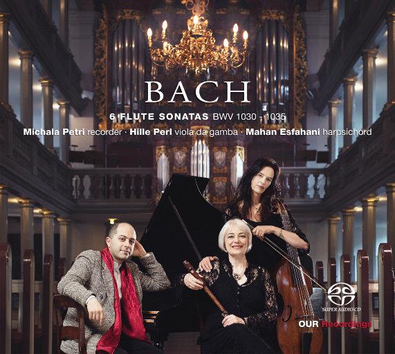 巴赫: 六首长笛奏鸣曲 BWV 1030-1035 (为竖笛 & 通奏低音改编),Michala Petri,Hille Perl,Mahan Esfahani