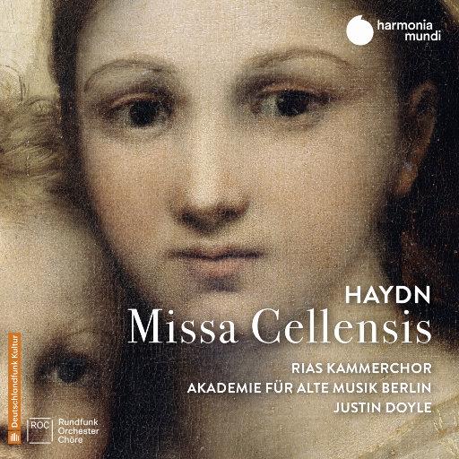 """海顿: C大调第五号弥撒""""圣塞西莉亚"""" (Missa Cellensis, Hob. XXII:5),Akademie für Alte Musik Berlin,RIAS Kammerchor,Justin Doyle"""