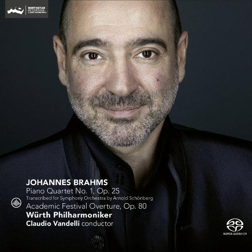 勃拉姆斯: 第一钢琴四重奏, Op. 25 / 学院庆典序曲, Op. 80 (5.1CH),Würth Philharmoniker & Claudio Vandelli