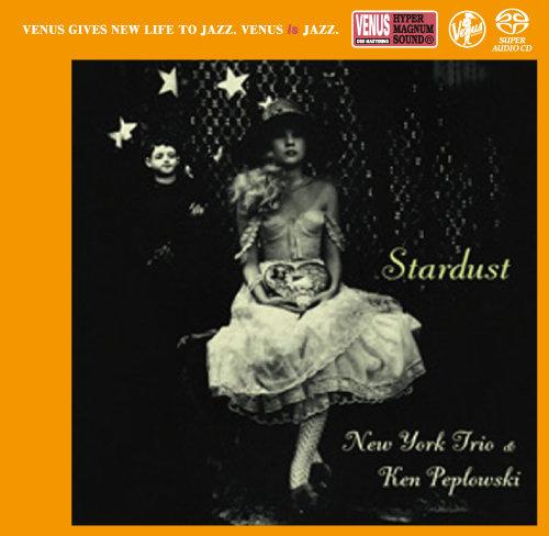 STARDUST (星尘),New York Trio & Ken Peplowski