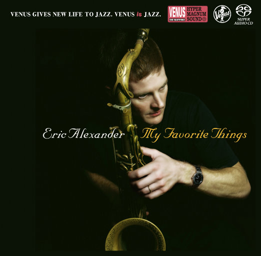 My Favorite Things,Eric Alexander Quartet