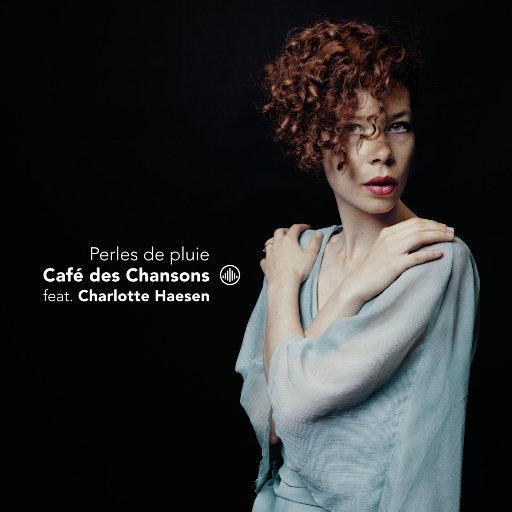 Perles de Pluie (雨珠),Café des Chansons, Charlotte Haesen