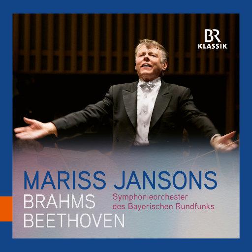 贝多芬: 降B大调第四交响曲 & 勃拉姆斯: E小调第四交响曲 (Live) [杨松斯 & 巴伐利亚广播交响乐团},Symphonieorchester des Bayerischen Rundfunks,Mariss Jansons
