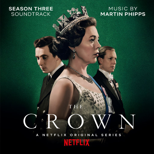 《王冠: 第三季 (The Crown: Season Three)》电视剧原声带,Martin Phipps