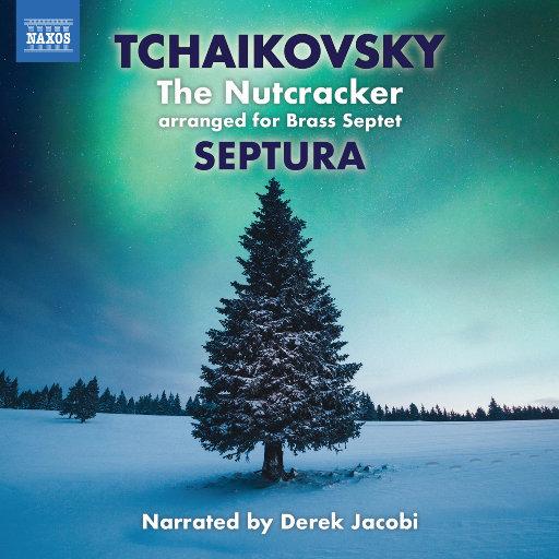 柴可夫斯基: 胡桃夹子 (The Nutcracker) [铜管七重奏版],Derek Jacobi